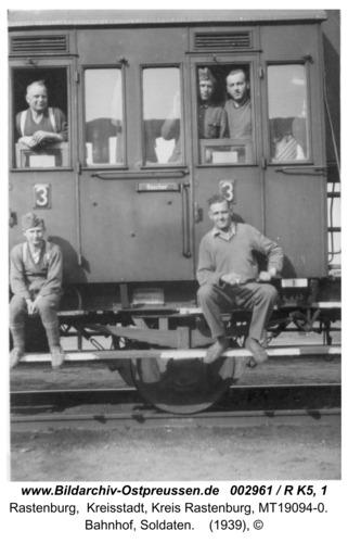 Rastenburg, Bahnhof, Soldaten