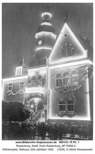 Rastenburg, Wilhelmplatz, Rathaus, 600-Jahrfeier 1929