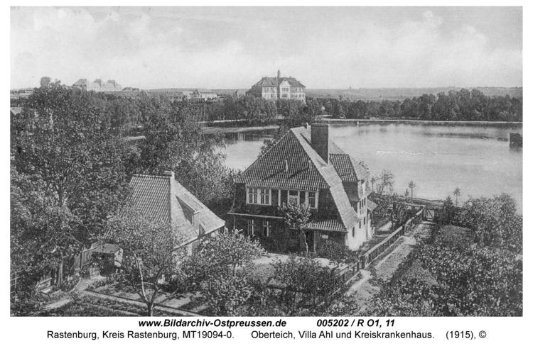 Rastenburg, Oberteich, Villa Ahl und Kreiskrankenhaus