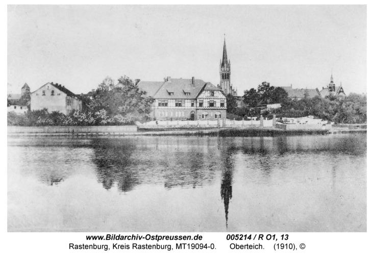 Rastenburg, Oberteich