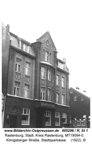 Rastenburg, Königsberger Straße, Stadtsparkasse