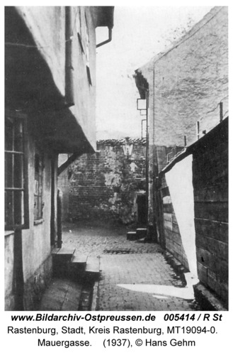 Rastenburg, Mauergasse