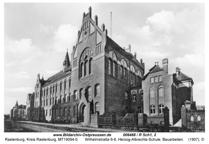 Rastenburg, Wilhelmstraße 6-8, Herzog-Albrechts-Schule, Bauarbeiten