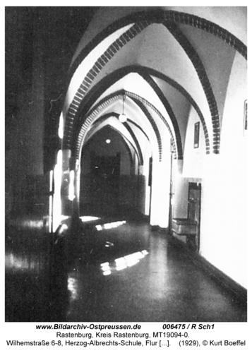 Rastenburg, Wilhelmstraße 6-8, Herzog-Albrechts-Schule, Flur 1. Etage