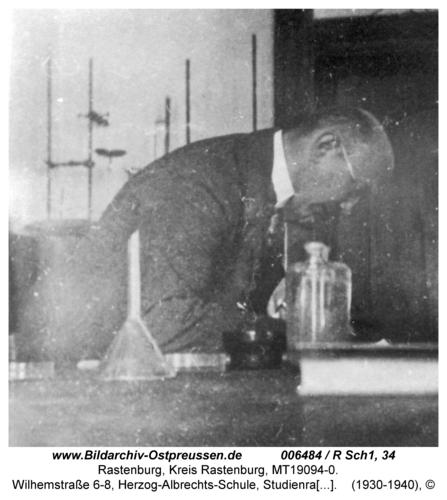 Rastenburg, Wilhelmstraße 6-8, Herzog-Albrechts-Schule, Oberstudienrat Dr. Walther Schack