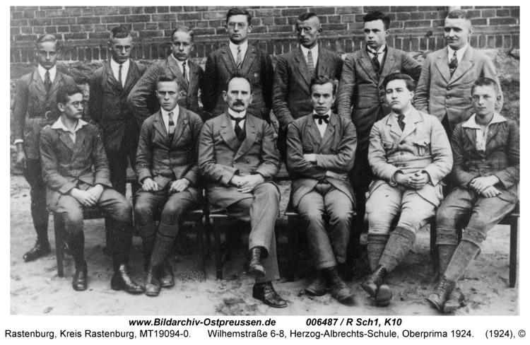 Rastenburg, Wilhelmstraße 6-8, Herzog-Albrechts-Schule, Oberprima 1924