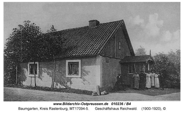 Baumgarten Kr. Rastenburg, Geschäftshaus Reichwald