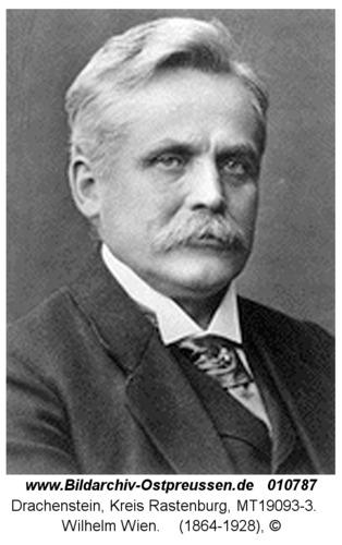 Drachenstein, Wilhelm Wien