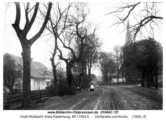Groß Wolfsdorf, Dorfstraße und Kirche