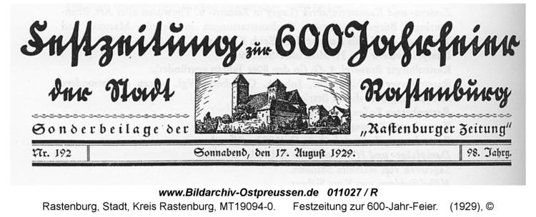 Rastenburg, Festzeitung zur 600-Jahr-Feier