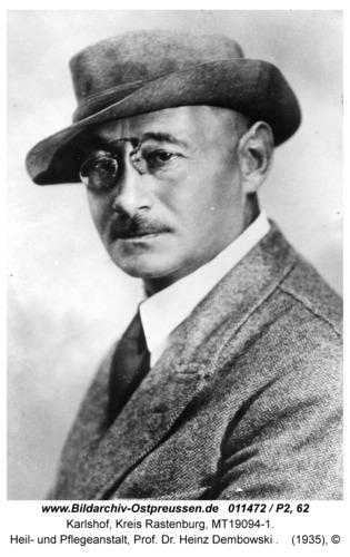 Carlshof, Heil- und Pflegeanstalt, Prof. Dr. Heinz Dembowski
