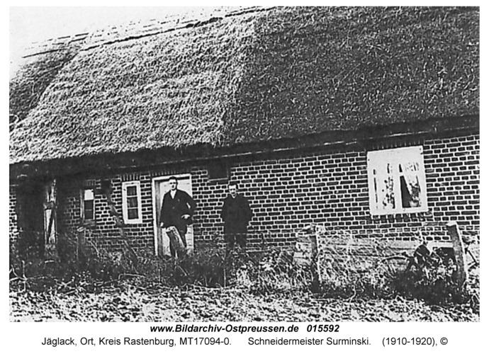 Jäglack, Schneidermeister Max Surminski