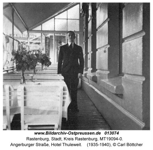 Rastenburg, Angerburger Straße, Hotel Thuleweit
