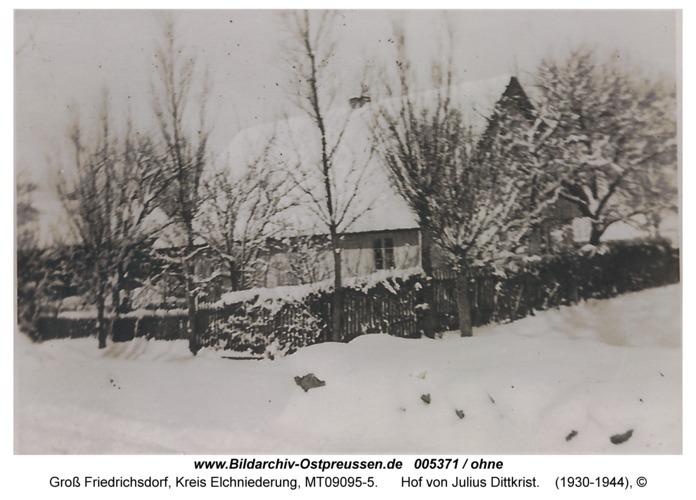 Groß Friedrichsdorf, Hof von Julius Dittkrist
