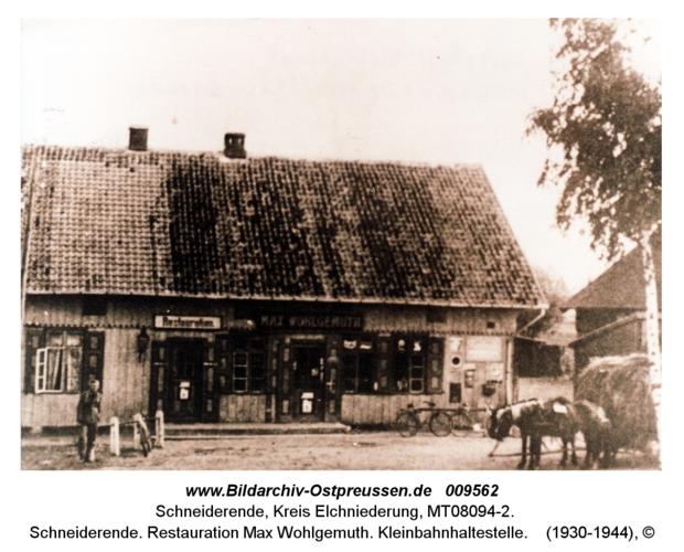 Schneiderende. Restauration Max Wohlgemuth. Kleinbahnhaltestelle