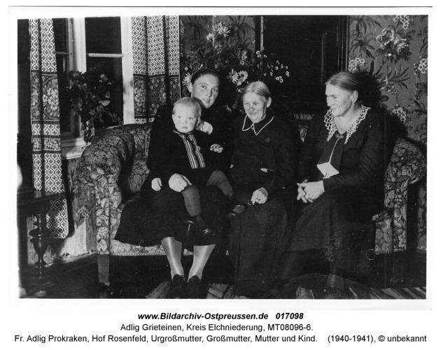 Adlig Grieteinen, fr. Adlig Prokraken, Hof Rosenfeld, Urgroßmutter, Großmutter, Mutter und Kind