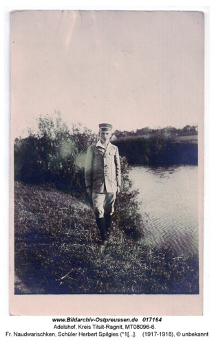 Adelshof, fr. Naudwarischken, Schüler Herbert Spilgies (*1903) an der Gilge