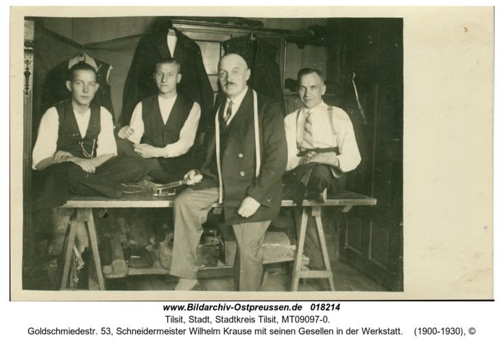 Tilsit, Goldschmiedestr. 53, Schneidermeister Wilhelm Krause mit seinen Gesellen in der Werkstatt