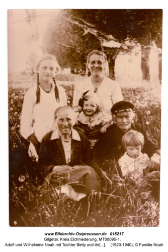 Gilgetal, Adolf und Wilhelmine Noah mit Tochter Betty und ihren Enkeln