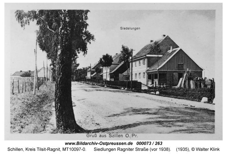 Schillen, Siedlungen Ragniter Straße (vor 1938)