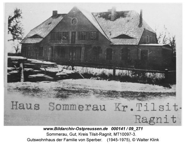 Sommerau, Gutswohnhaus der Familie von Sperber