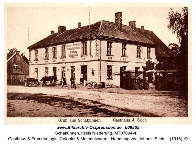 Schakuhnen, Gasthaus & Fremdenlogis; Colonial & Materialwaren - Handlung von Johanis Stich