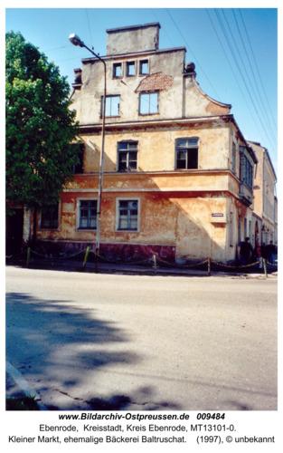Ebenrode, Kleiner Markt, ehemalige Bäckerei Baltruschat