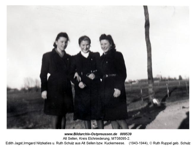 Edith Jagst, Irmgard Nitzkaties u. Ruth Schulz aus Alt Sellen bzw. Kuckerneese