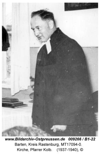 Barten, Kirche, Pfarrer Kolb