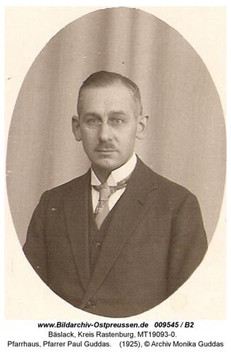 Bäslack, Pfarrhaus, Pfarrer Paul Guddas