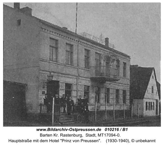 """Barten, Hauptstraße mit dem Hotel """"Prinz von   Preußen"""""""