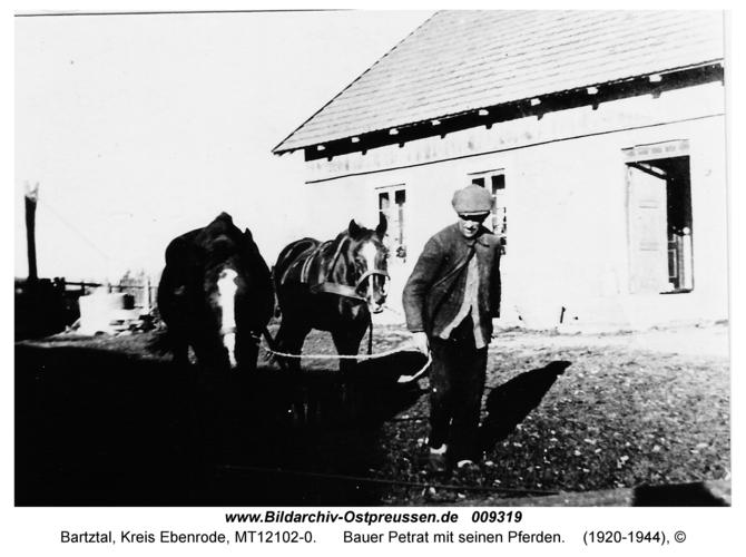 Bartztal, Bauer Petrat mit seinen Pferden