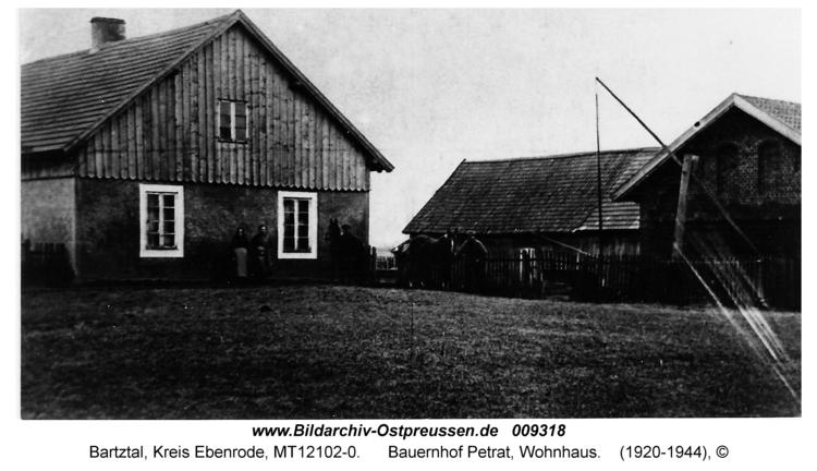 Bartztal, Bauernhof Petrat, Wohnhaus