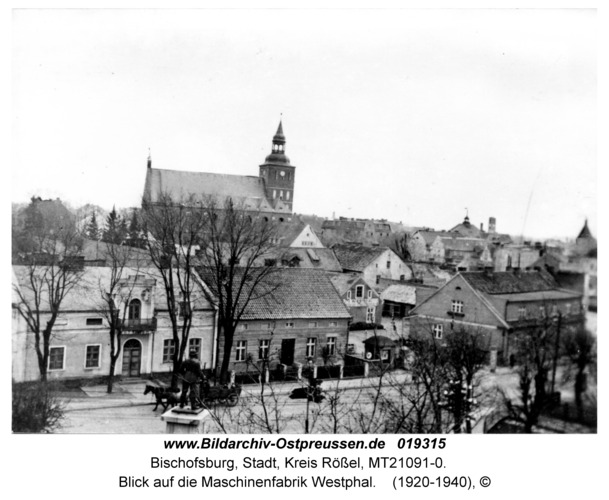 Bischofsburg, Blick auf die Maschinenfabrik Westphal