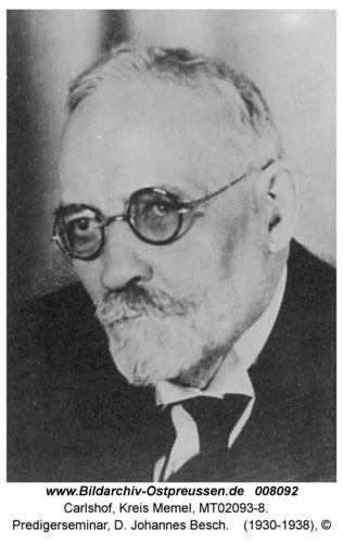Carlshof, Predigerseminar, D. Johannes Besch