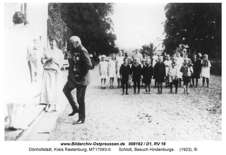 Dönhofstädt, Schloß, Besuch Hindenburgs