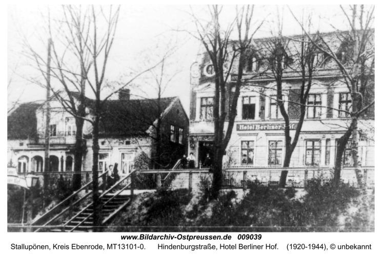 Ebenrode, Hindenburgstraße, Hotel Berliner Hof