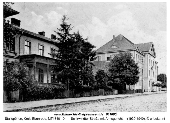 Ebenrode, Schirwindterstraße mit Amtsgericht