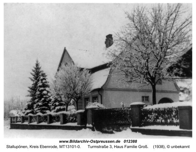 Ebenrode, Turmstraße 3, Haus Familie Groß