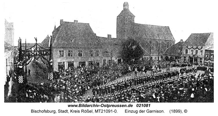 Bischofsburg, Einzug der Garnison