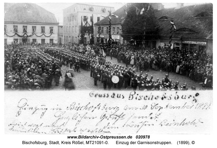 Bischofsburg, Einzug der Garnisonstruppen