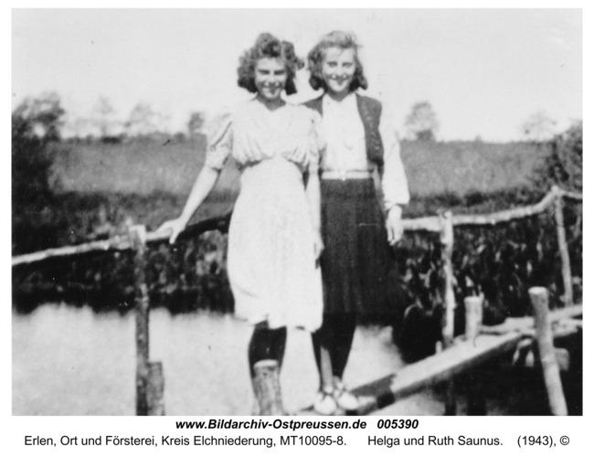 Erlen, Helga und Ruth Saunus