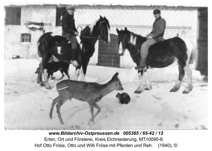 Erlen, Hof Otto Fröse, Otto und Willi Fröse mit Pferden und Reh