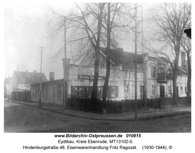Eydtkau, Hindenburgstraße 48, Eisenwarenhandlung Fritz Ragozat