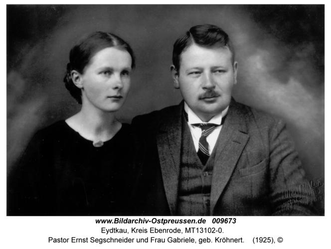 Eydtkau, Pastor Ernst Segschneider und Frau Gabriele, geb. Kröhnert