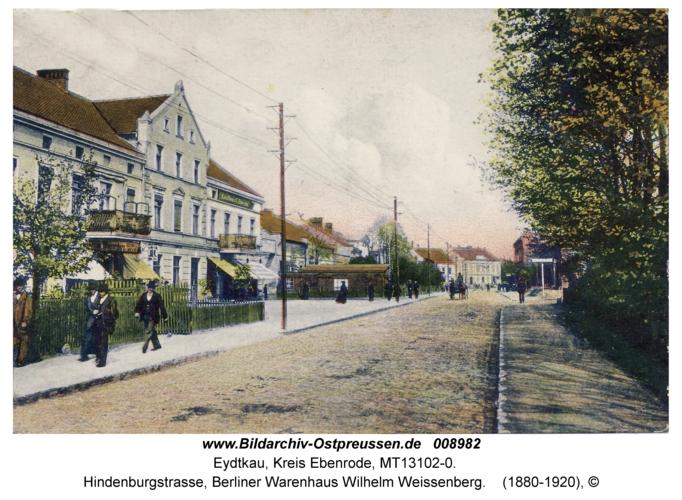 Eydtkau, Hindenburgstraße, Berliner Warenhaus Wilhelm Weissenberg