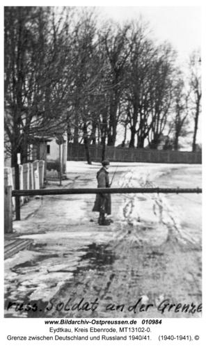Eydtkau, Grenze zwischen Deutschland und Russland 1940/41