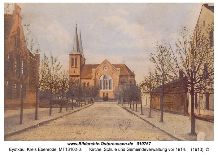 Eydtkau, Kirche, Schule und Gemeindeverwaltung vor 1914