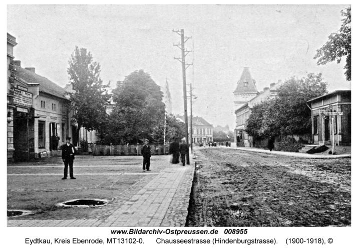 Eydtkau, Chausseestraße (Hindenburgstraße)