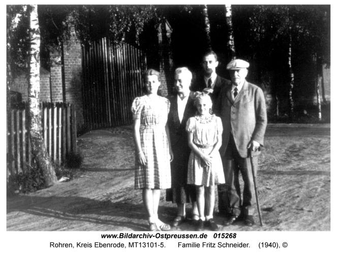 Rohren (fr. Groß Wannaguppchen), Familie Fritz Schneider